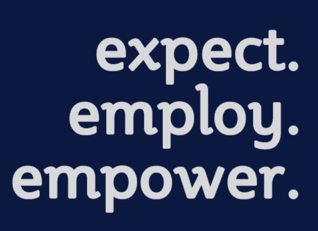 expect, employ, empower